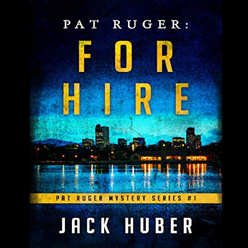 Pat Ruger: For Hire audiobook cover art