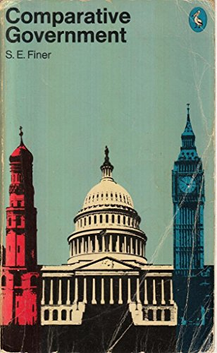 Comparative Government: An Introduction to the Study of Politics (Pelican books ; A 1170)