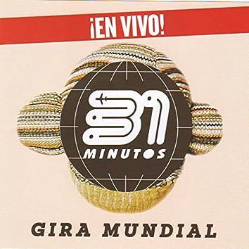 31 Minutos Gira Mundial