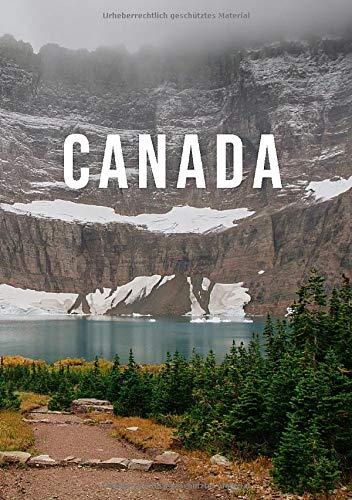 Kanada Notizbuch: Blanko Journal zum Selbstgestalten, als Reisetagebuch, Geschenk Idee, Erinnerung | 110 Seiten leer | Weißes Papier DIN A5 | Travel Canada