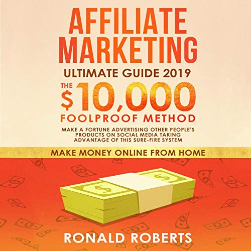 Affiliate Marketing 2019 Audiobook By Ronald Roberts cover art
