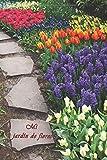 Mi Jardín De Flores: Diario de jardín para que los amigos del jardín y los jardineros entren en sí mismos. Casi todos los datos de sus plantas de un vistazo. 120 pagine