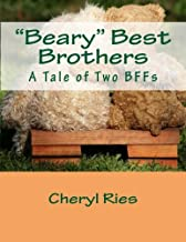 """""""beary"""" Best Brothers: A Tale of Two Bffs"""