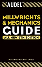 T. B. Davis's C. A. Nelson's Audel Millwrights 5th (Fifth) edition(Audel Millwrights and Mechanics Guide [Paperback])(2004)