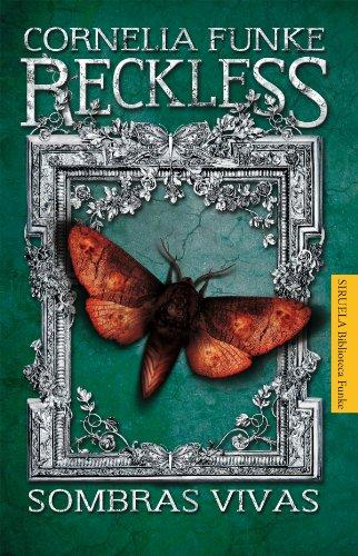 Reckless. Sombras vivas (Las Tres Edades / Biblioteca Funke, Band 5)