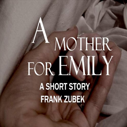 A Mother For Emily audiobook cover art