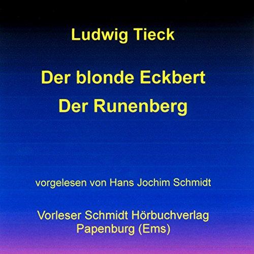 Der blonde Eckbert / Der Runenberg audiobook cover art
