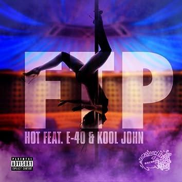 Ftp (feat. E-40 & Kool John)