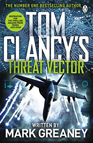 Threat Vector: INSPIRATION FOR THE THRILLING AMAZON PRIME SERIES JACK RYAN (Jack Ryan Jr Series Book 4) (English Edition)