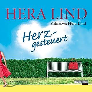 Herzgesteuert                   Autor:                                                                                                                                 Hera Lind                               Sprecher:                                                                                                                                 Hera Lind                      Spieldauer: 5 Std. und 5 Min.     22 Bewertungen     Gesamt 3,7