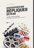 Encyclopédie des répliques de films (ANTHOLOGIE) - Format Kindle - 9782367162591 - 13,99 €