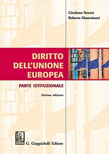 Diritto dell'Unione Europea. Parte istituzionale