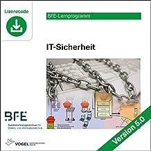 IT-Sicherheit: Version 5.0 (BFE-Lernprogramm)
