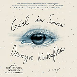 Girl in Snow                   By:                                                                                                                                 Danya Kukafka                               Narrated by:                                                                                                                                 Candace Thaxton,                                                                                        Kirby Heyborne,                                                                                        Jacques Roy                      Length: 9 hrs and 13 mins     64 ratings     Overall 3.3