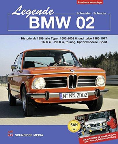 Legende BMW 02: Historie ab 1959, alle Typen 1502 - 2002 tii und turbo 1966-1977, 1600 GT, 2000C, touring, Spezialmodelle, Sport . Report: BMW 02-Restaurierung, Zeit, Kosten, Teilebeschaffung