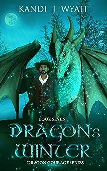 Dragon's Winter (Dragon Courage Book 7)