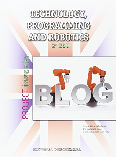 Technology, Programming and Robotics 2º ESO - Project INVENTA - 9788470635434