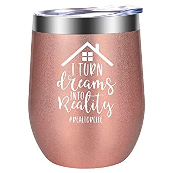 Realtor Gifts for Women - I Turn Dreams into Reality - Gifts for Realtors Real Estate Agents - Funny Birthday Thank You Gifts for Realtor Broker - Real Estate Closing Gifts - LEADO Wine Tumbler