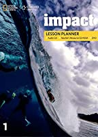 Impact 1: Lesson Planner with MP3 Audio CD, Teacher Resource CD-ROM, and DVD