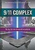 9/11 Complex: De dag dat men de wereld veranderde