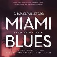 Miami Blues (Hoke Moseley)