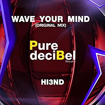 Wave Your Mind