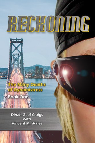 Reckoning (The Many Deaths of Dynamistress Book 1)