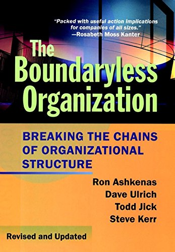 The Boundaryless Organization: Breaking the Chains of Organizational Structure (JB US non-Franchise Leadership) (English Edition)