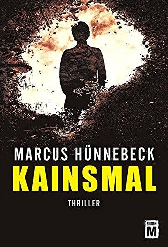 Kainsmal (Ein Katharina-Rosenberg-Thriller, Band 1)
