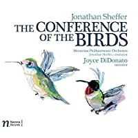 Jonathan Sheffer: The Conference of the Birds by Moravian Philharmonic Orchestra