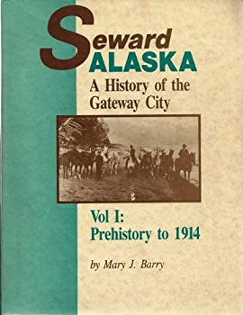 Paperback Seward, Alaska: A history of the gateway city Book