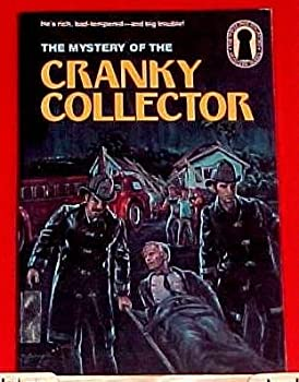 The Mystery of the Cranky Collector - Book #43 of the Alfred Hitchcock and The Three Investigators