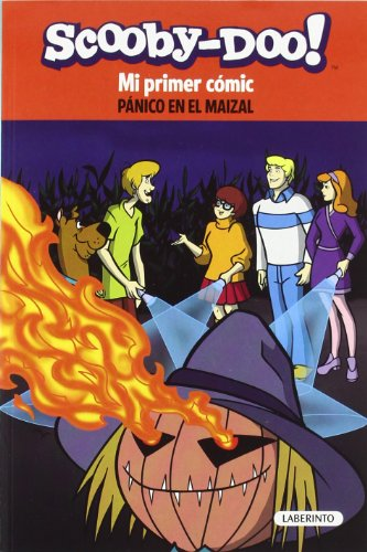 Scooby-Doo. Pánico en el maizal (Mi primer cómic)