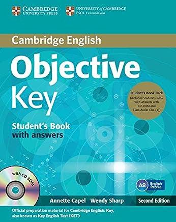 Objective key. Students book. With answers. Per le Scuole superiori. Con CD Audio. Con CD-ROM. Con espansione online [Lingua inglese]