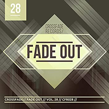Fade Out 28