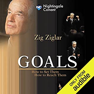 Goals                   Written by:                                                                                                                                 Zig Ziglar                               Narrated by:                                                                                                                                 Zig Ziglar                      Length: 5 hrs and 1 min     1 rating     Overall 5.0
