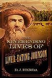 The Never-Ending Lives of Liver-Eating Johnson