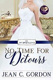 No Time for Detours (The No Brides Club Book 9)