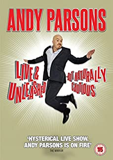 Andy Parsons - Live & Unleashed - But Naturally Cautious