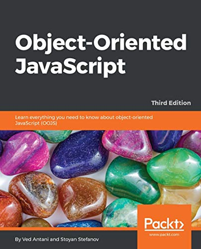 Object-Oriented JavaScript: Learn everything you need to know about object-oriented JavaScript (OOJS)