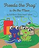 Freeda the Frog is on the Move (Mom's Choice Award Winner)