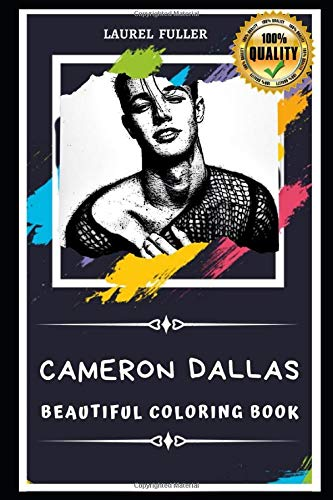 Cameron Dallas Beautiful Coloring Book: Stress Relieving Adult Coloring Book for All Ages