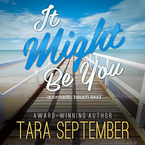 It Might Be You Audiobook By Tara September cover art