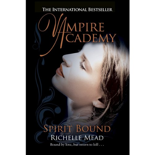 Vampire Academy: Spirit Bound cover art