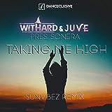 Takin Me High (Sunvibez Remix Extended)