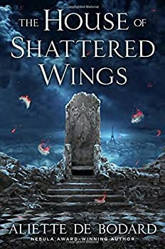 Hardcover The House of Shattered Wings Book