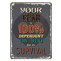 あなたの恐怖は、100%のサバイバルメタルサインのヴィンテージプラークの壁の装飾を言って依存している