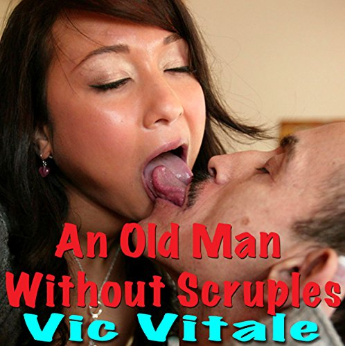 An Old Man Without Scruples! audiobook cover art