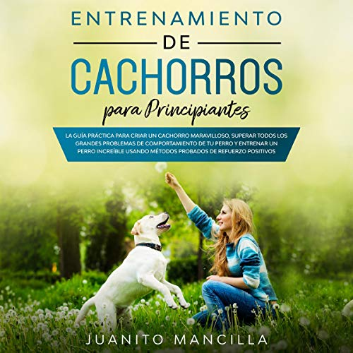 Entrenamiento de Cachorros Para Principiantes [Puppy Training for Beginners] Titelbild