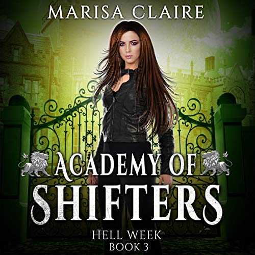 Academy of Shifters: Hell Week cover art